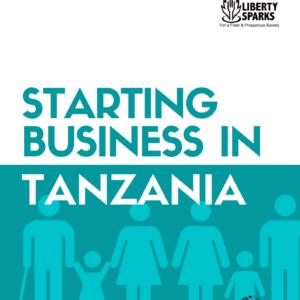Starting Busines Report in Tanzania 2021-2022